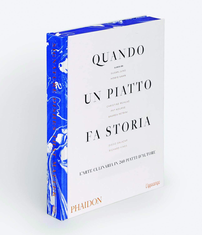 Quando un piatto fa storia, Phaidon (livre de cuisine collaboratif)